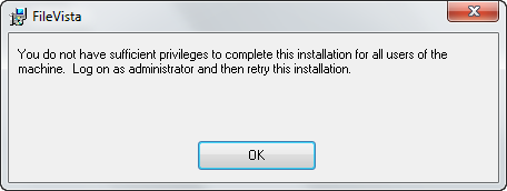 You do not have sufficient privileges to complete this installation for all users of the machine. Log on as an administrator and then retry this installation.